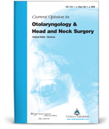 Current Opinion in Otolaryngology And Head And Neck Surgery (Orijinal Dilde Derleme)